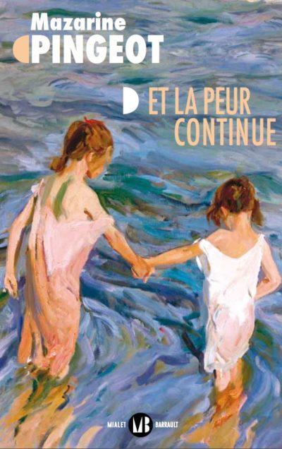 """Couverture du livre de Mazarine Pingeot, """"Et la peur continue"""""""