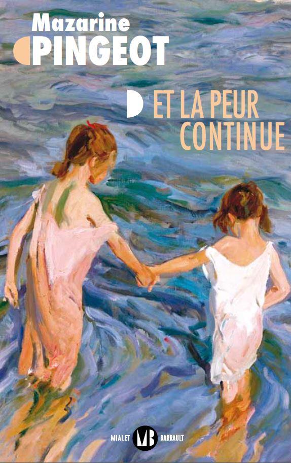 Mazarine Pingeot, Et la peur continue