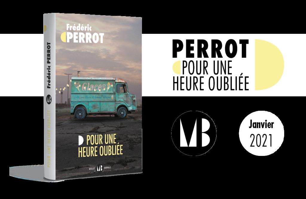 Roman - Pour une heure oubliée, Frédéric Perrot
