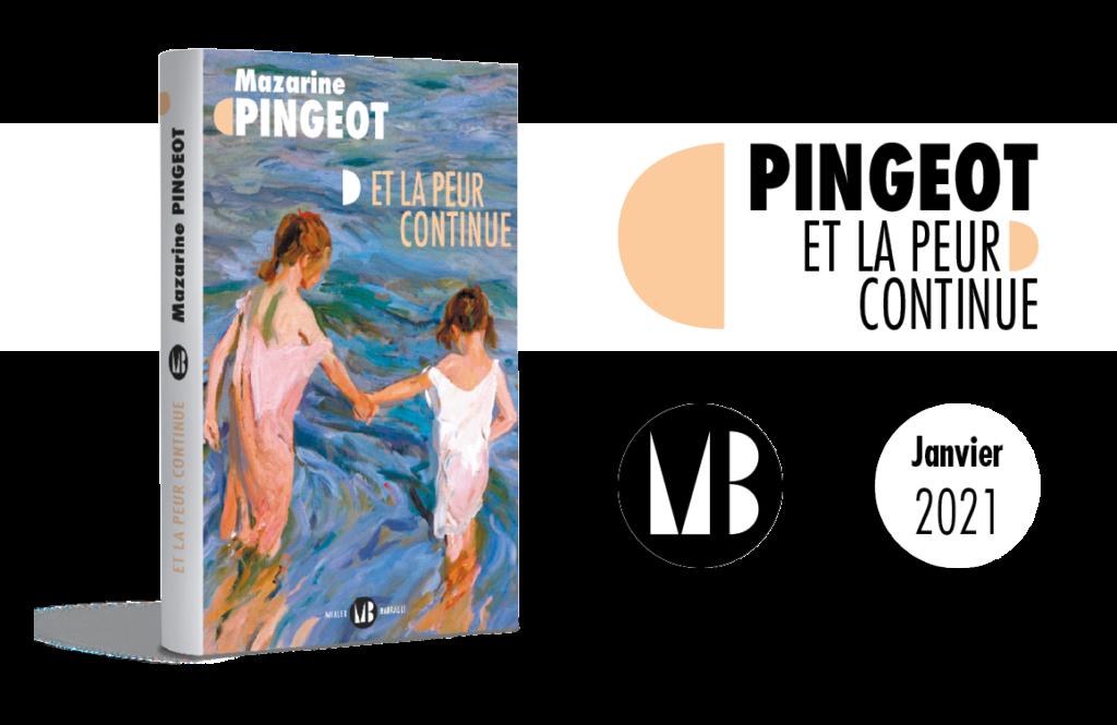 Couverture du roman de Mazarine Pingeot, Et la peur continue