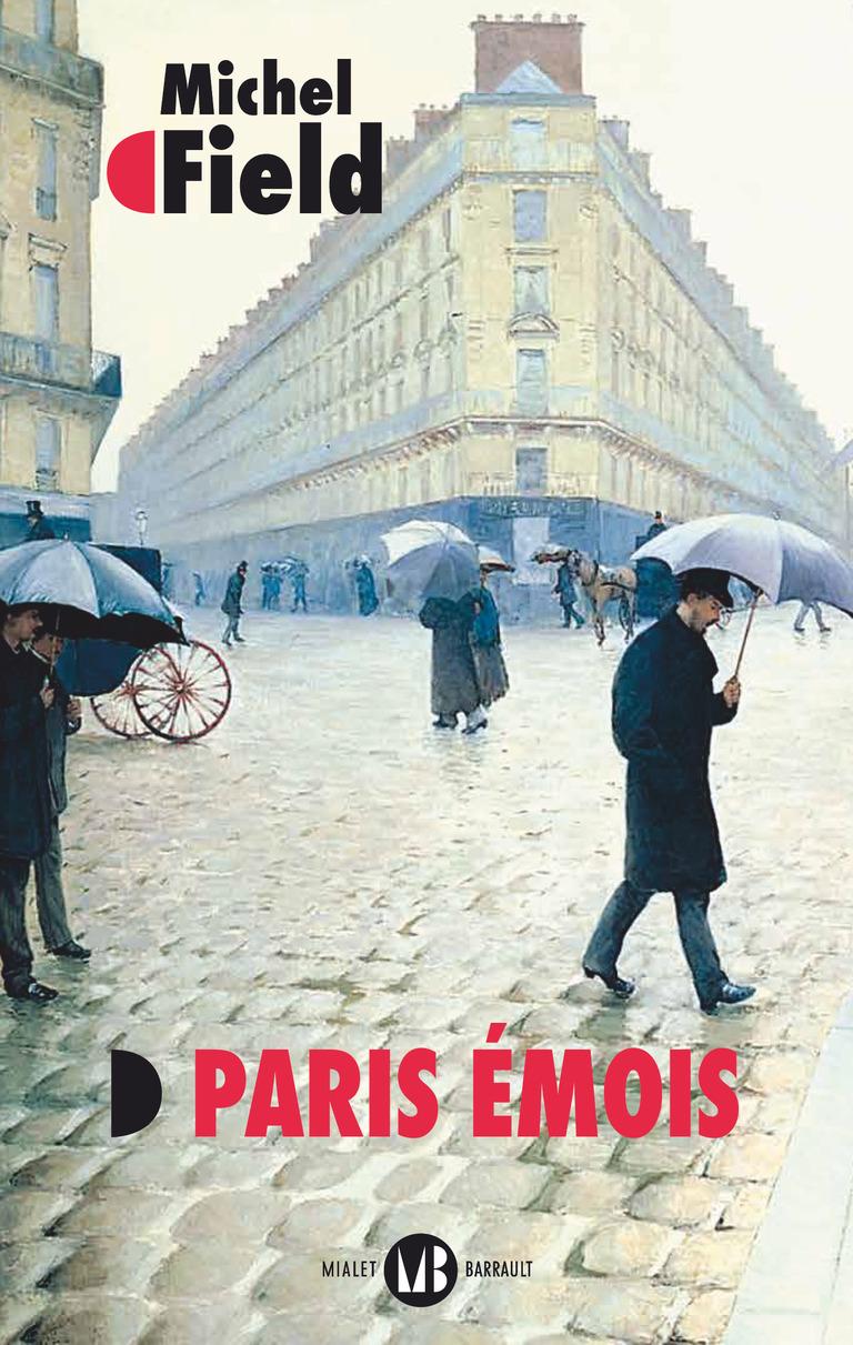 Michel Field, Paris Émois